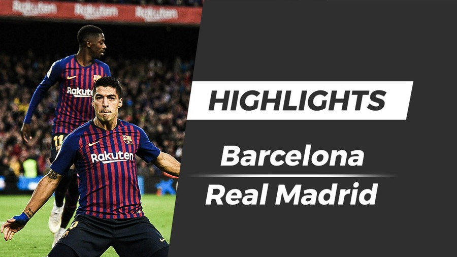 Video Highlights Barcelona 5-1 Real Madrid